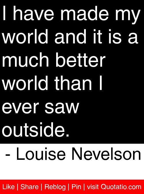 Abraham Lincoln Quote on Louise Nevelson Quotes