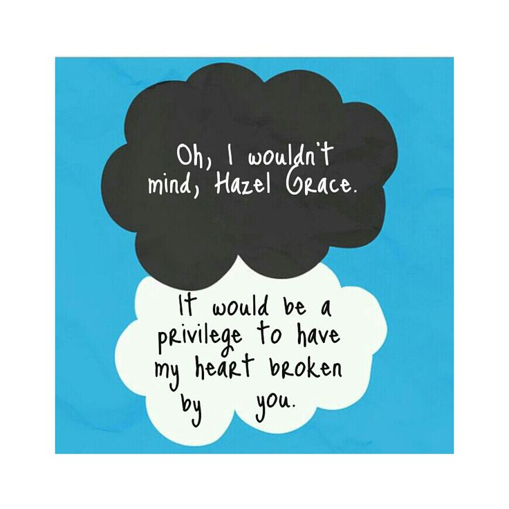 Made by self :) tfios augustus waters edit quote hazel ...