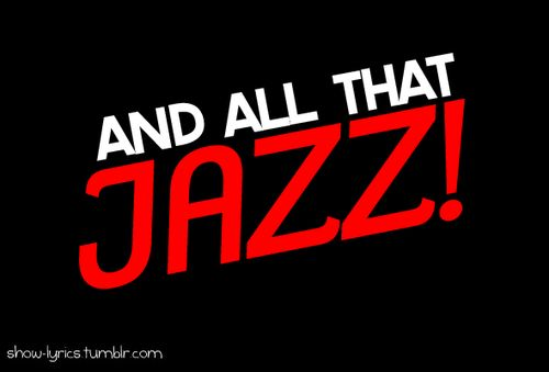 Overture/All That Jazz Lyrics - Chicago musical