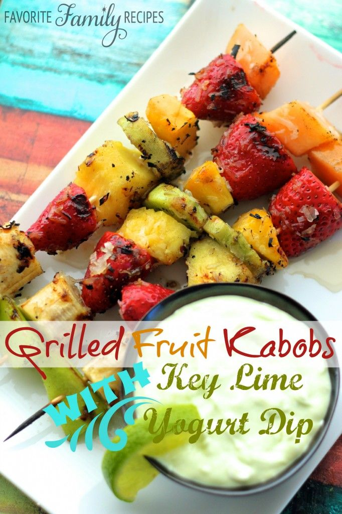 These grilled fruit kabobs were so incredibly good!! You will love the key lime yogurt dip to go with it! from favfamilyrecipes.com