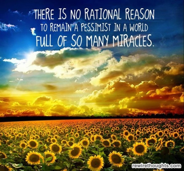 No Rational Reason To Be A Pessimist