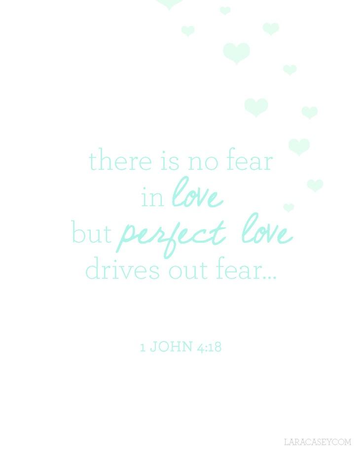 1 John 4:18.