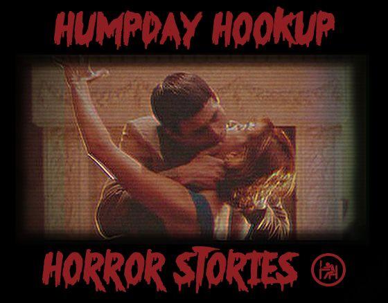 love advice hookup horror stories