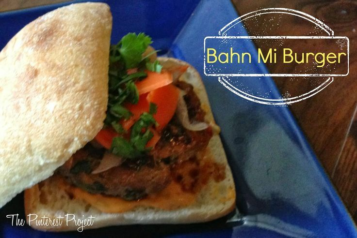 Bahn Mi Burger | Food | Pinterest