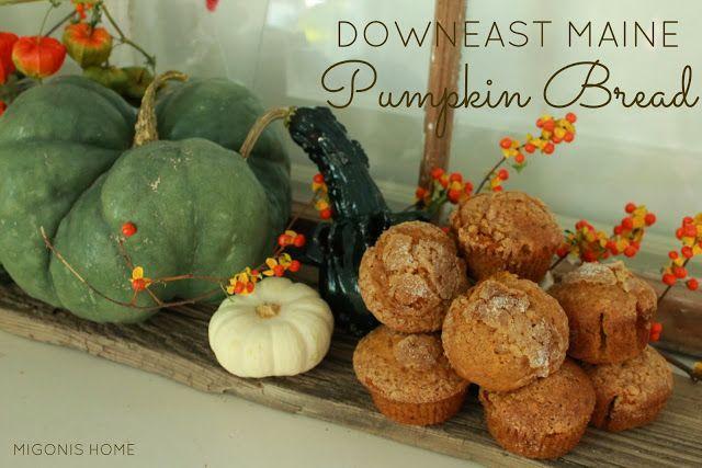 Migonis Home: Downeast Maine Pumpkin Bread