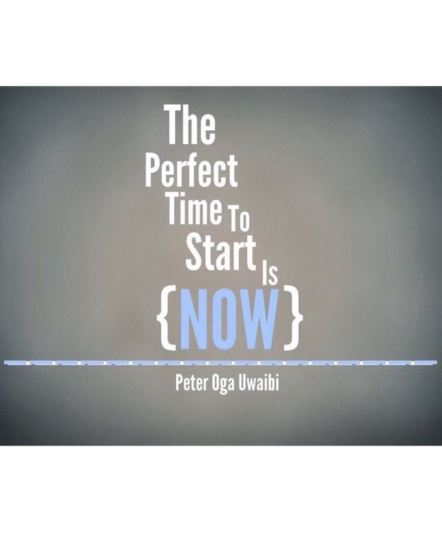 Don't wait until tomorrow, start now!