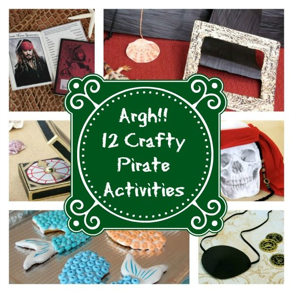 12 Crafty Pirate Activities to Do this Summer