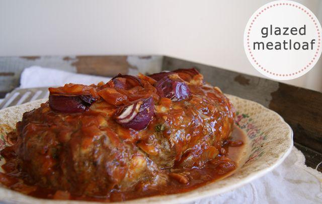 Glazed meatloaf recipe | Main Meals | Pinterest