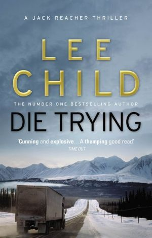 Jack Reacher 02 Die Trying By Lee Child Books I Ve Read