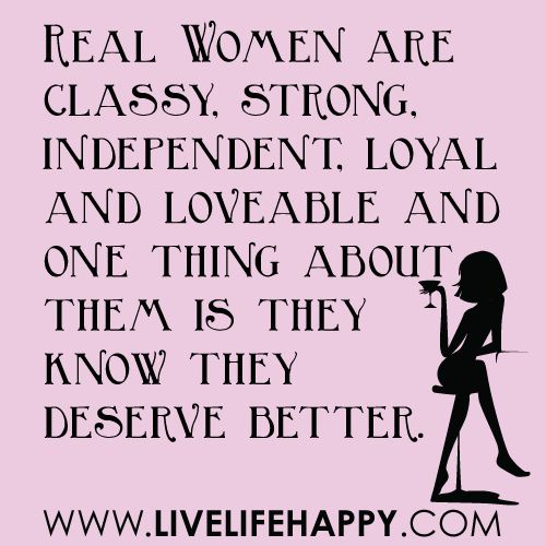 Real Women Are Classy, Strong and Independent