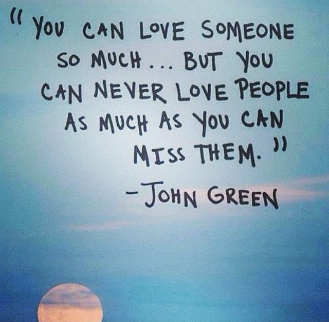 John green quotes. Quotes I Love