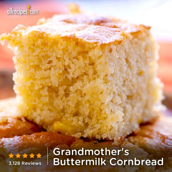 ... Grandmother's Buttermilk Cornbread. http://allrecipes.com/video/697