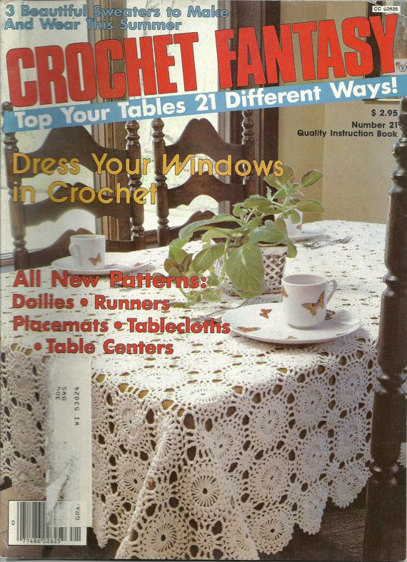 Crochet Fantasy Magazine : Crochet Fantasy Magazine 21 June 1985 Vintage Knitting and Crochet ...