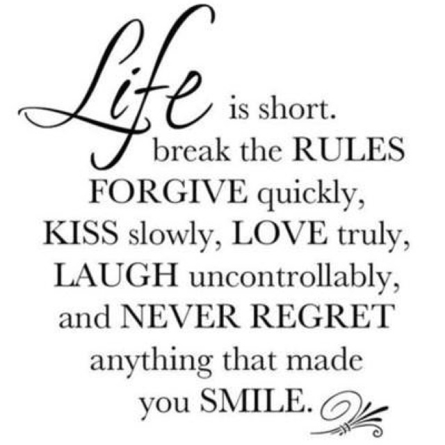 Life is to short.