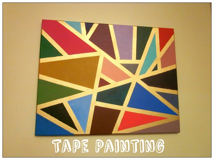 Diy tape painting canvas art craft projects pinterest for Tape painting on canvas