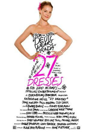 27 Dresses - love this movie