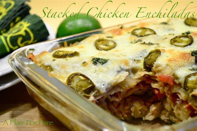 Stacked Chicken Enchiladas | Yummies! | Pinterest