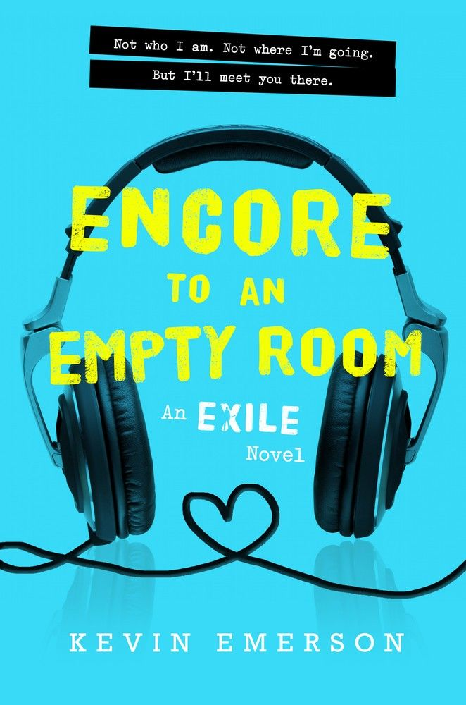 Encore to an Empty Room: An Exile Novel - Kevin Emerson