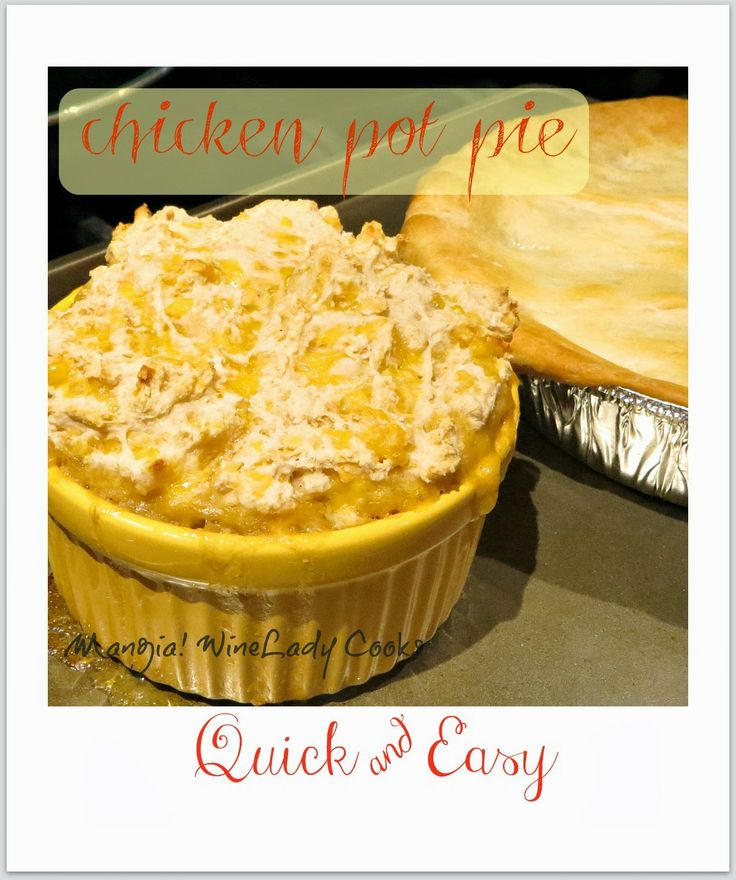Chicken Pot Pie Quick and Easy | My Love for Food | Pinterest