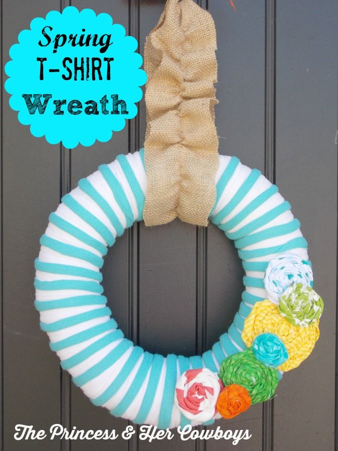 Spring T-Shirt Wreath - The Princess & Her Cowboys #springwreath #wreath #tshirt #doorhanging