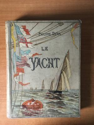 Philippe Daryl Le yacht histoire de la navigation maritime de plaisance