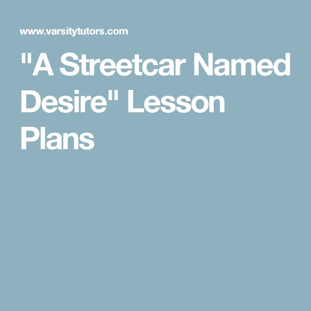 Write my a streetcar named desire essay topics
