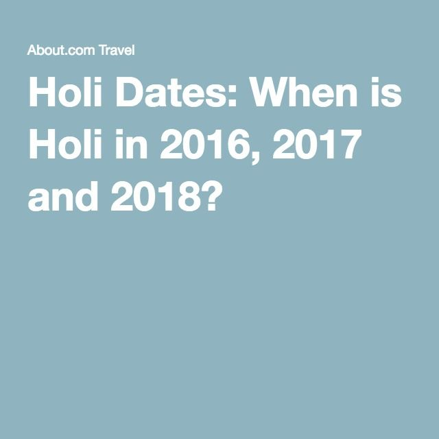 The 25+ best Holi date ideas on Pinterest | Calendar 2016 india ...