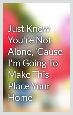 Going to make this place your home song lyrics pinterest
