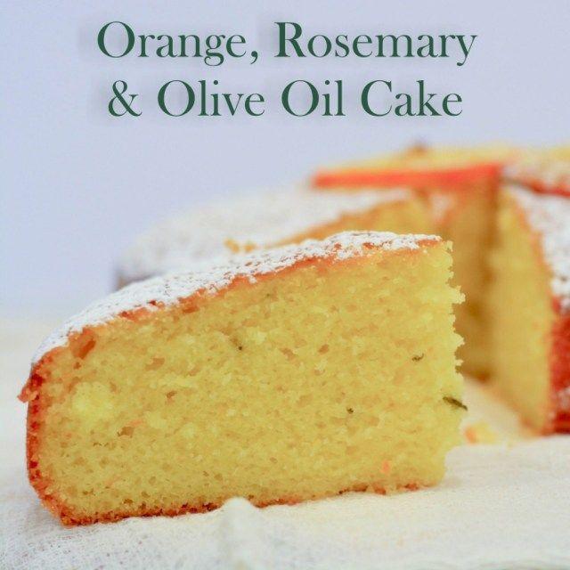 Orange Rosemary and Olive Oil Cake | Happy Endings | Pinterest
