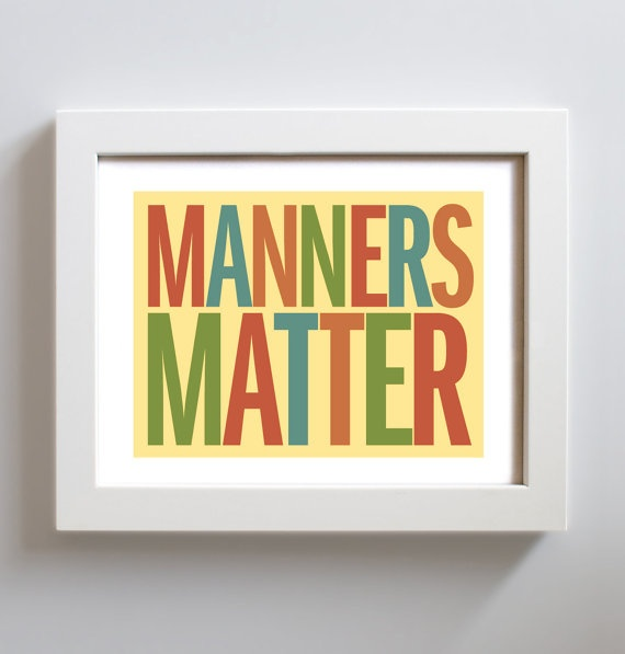 manners matter The last step before you begin eating is to place three of the manners matter game pieces in front of each place setting as you progress through dinner everyone at the table is in charge of not only being on their best behavior but also watching to ensure the rest of the family is as well.