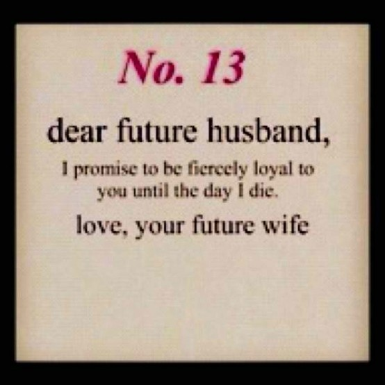 Love Quotes For Husband: Funny Dear Future Husband Quotes