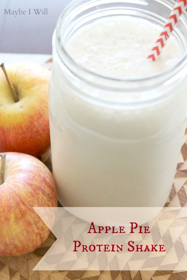 Delicious Apple Pie Protein Shake from MaybeIWill.com #Healthyshake # ...