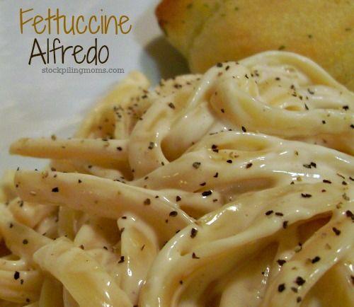 Fettuccine Alfredo Recipe http://www.stockpilingmoms.com/2013/01 ...