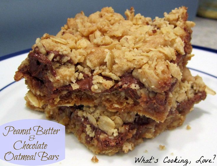 What's Cooking, Love?: Peanut Butter and Chocolate Oatmeal Bars