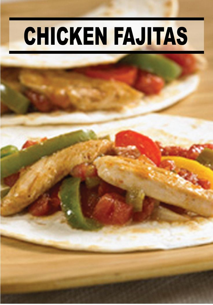 Make these simple and tasty Chicken Fajitas for an easy weekday dinner ...