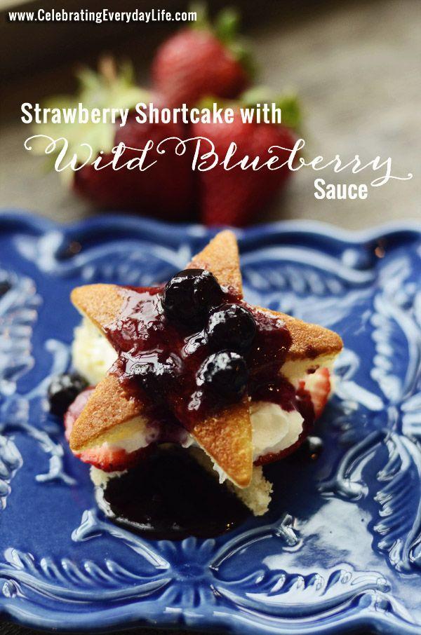 Shortcake with Wild Blueberry Sauce, CelebratingEverydayLife.com, Red ...