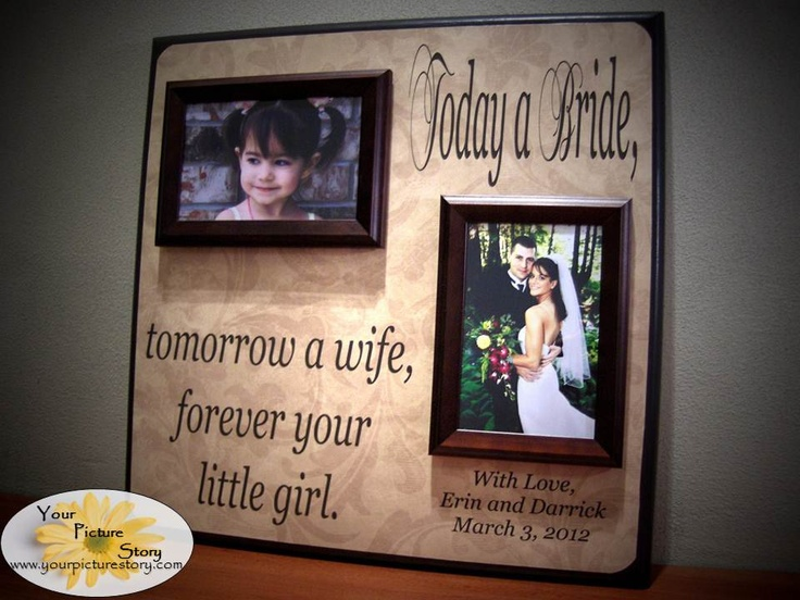 Wedding Day Gift Dad : ... Bride Tomorrow A Wife, Personalized Picture Frame- Wedding Gi