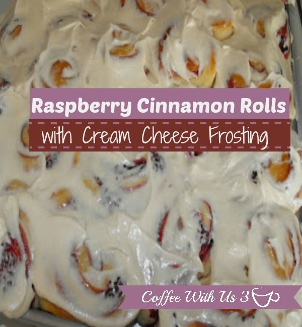 Raspberry Cinnamon Rolls with Cream Cheese Frosting by Coffee With Us ...