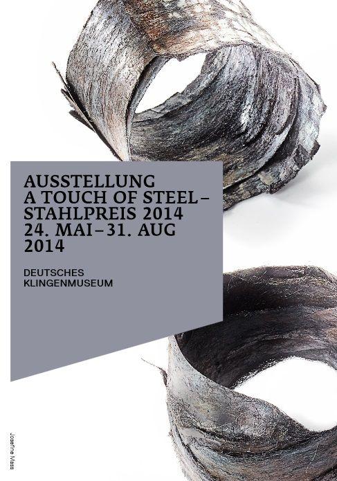 24.05.-31.08.2014, SOLINGEN A Touch of Steel – Stahlpreis 2014. Deutsches Klingenmuseum, Klosterhof 4. www.klingenmuseum.de