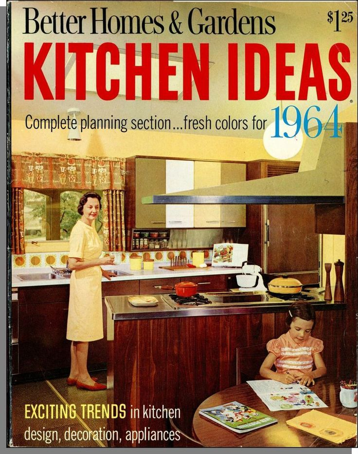 Better Homes And Gardens Kitchen Ideas For 1964 Trends Planning P