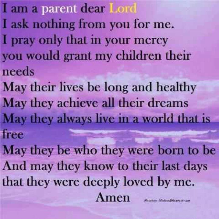 pray single parents I also pray for healthy relationships with their siblings, with friends, and with my husband and i as their parents protection: the world is a dangerous place in many ways i pray for physical, spiritual and emotional protection for each child.