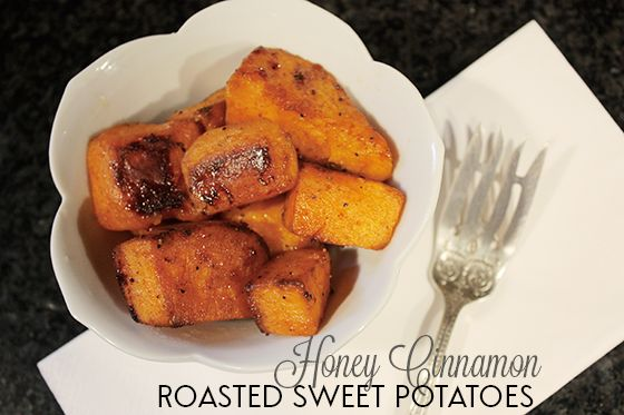 Honey cinnamon roasted sweet potatoes | Side Dishes | Pinterest