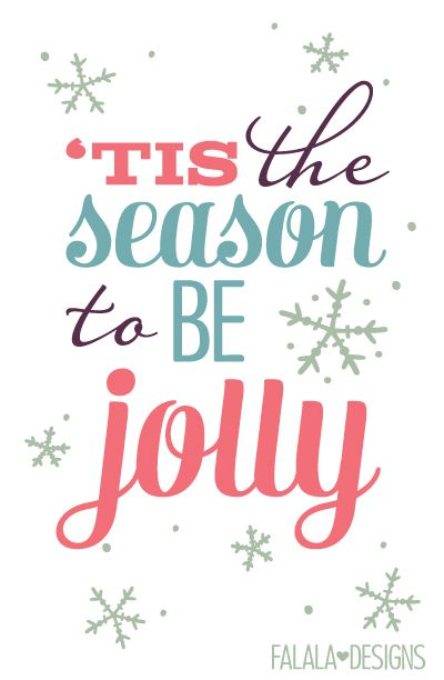 'Tis the Season to be Jolly! (printable)