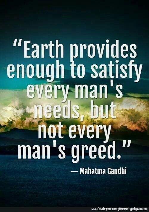 Gandhi Quotes On Greed Quotesgram