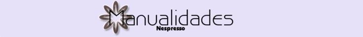 Manualidades Nespresso