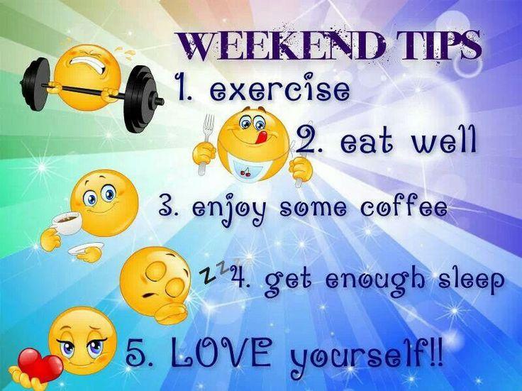 Weekend tips | healthy living