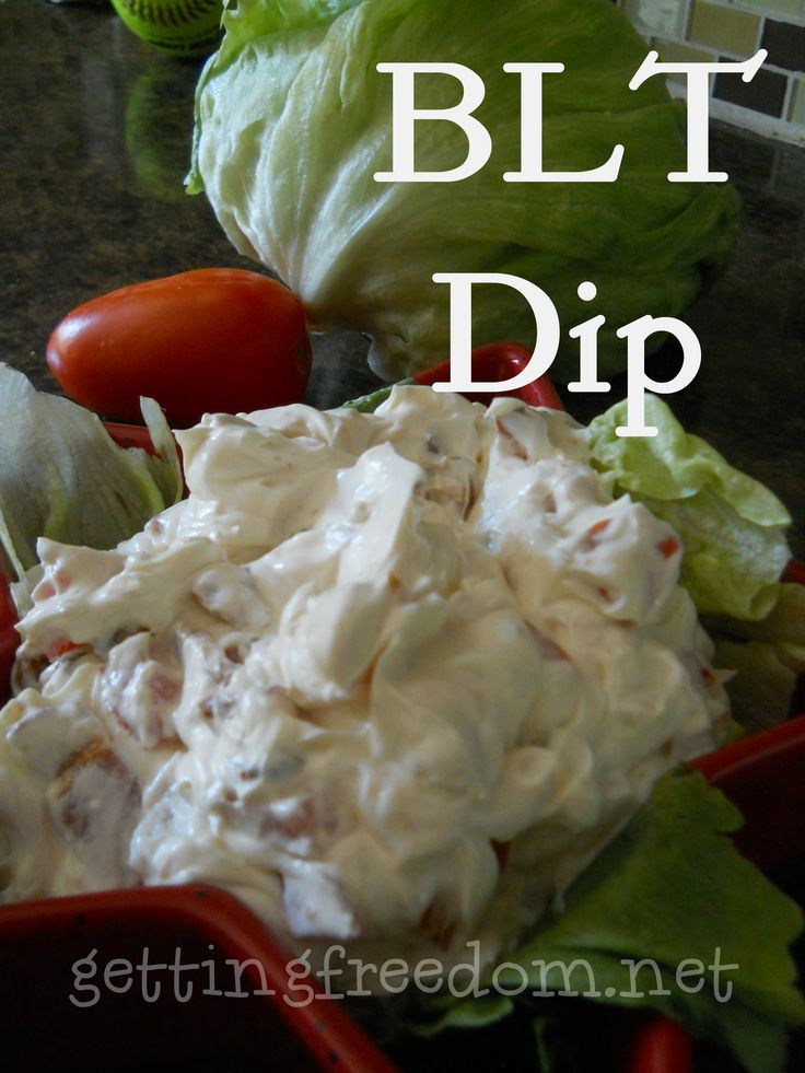 BLT Dip :: GettingFreedom.net one of my favorite dips! I add chopped ...