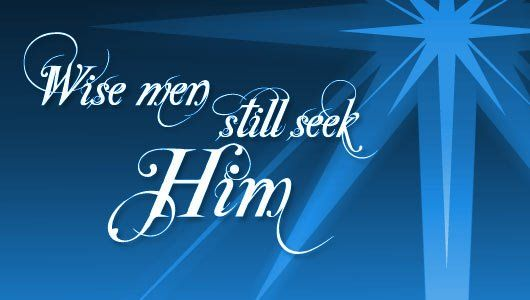 Wise men still seek Him | Christmas | Pinterest