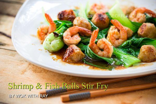Shrimp & Fish Balls Stir Fry @Wok with Ray