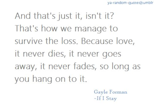 If I Stay - Gayle Forman | Words & Wisdom | Pinterest